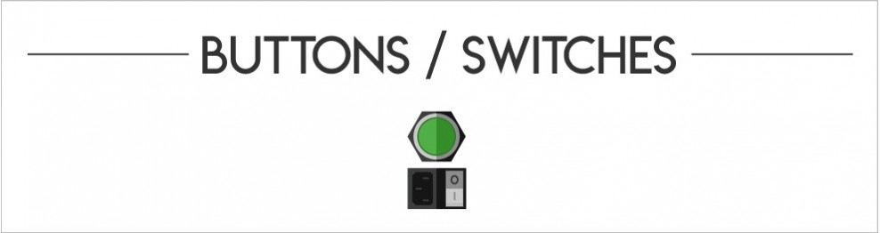 Buttons / Switches